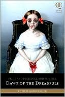 Pride and Prejudice and Zombies: Dawn of the Dreadfuls (Quirk Classics: Pride and Prejudice and Zombies)