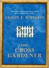 The Cross Gardener