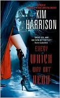 Every Which Way But Dead (Rachel Morgan/The Hollows, #3)