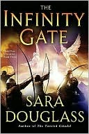 The Infinity Gate (Darkglass Mountain, #3) by Sara Douglass