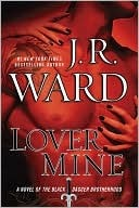 Lover Mine (Black Dagger Brotherhood, #8) by J.R. Ward