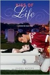 Kiss of Life (Generation Dead, #2)