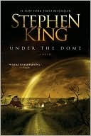 Stephen King Under the Dome