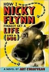 How I, Nicky Flynn, Finally Get a Life