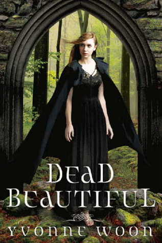 Dead Beautiful - Yvonne Wood