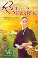 Rachel's Garden (Pleasant Valley, #2)