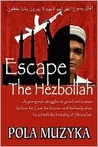 Escape the Hezbollah