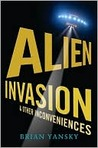 Alien Invasion and Other Inconviences