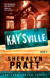Kay'sville: The Rhea Jensen Series, Book 4
