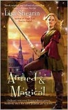 Armed & Magical (Raine Benares, #2)
