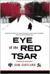 Eye of the Red Tsar: A Novel of Suspense (Pekkala, #1)