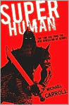 Super Human (The New Heroes/Quantum Prophecy #4)