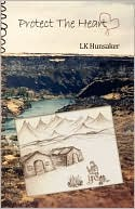 Protect The Heart (Paperback) by LK Hunsaker