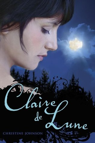 Claire de Lune (Claire de Lune, #1)
