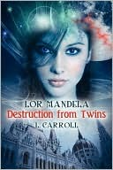 Lor Mandela - Destruction from Twins