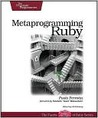 Metaprogramming Ruby