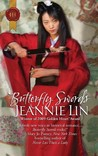 Butterfly Swords (Historical) by Jeannie Lin