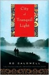 City of Tranquil Light: A Novel