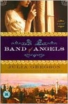 Band of Angels: A Novel