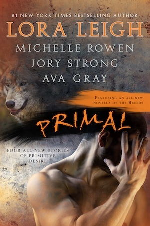 Josh Reviews: Primal by Lora Leigh, Ava Gray, etc.