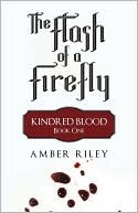The Flash of a Firefly (Kindred Blood, #1)
