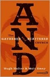 The AND: The Gathered and Scattered Church (Exponential Series)