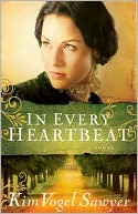 In Every Heartbeat by Kim Vogel Sawyer