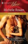 Touch and Go (Harlequin Blaze)