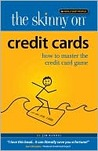 The Skinny on Credit Cards, How to Master the Credit Card Game