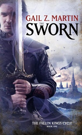 The Sworn by Gail Z. Martin