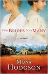 Two Brides Too Many: A Novel