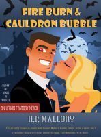 Fire Burn & Cauldron Bubble (Jolie Wilkins, #1)