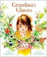 Grandma's Gloves (Hardcover) by Cecil Castellucci