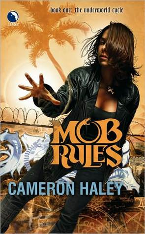 Review: Mob Rules by Cameron Haley