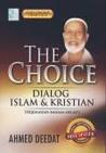 The Choice: Dialog Islam & Kristian (Jilid 1 & 2)