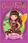 Chocolate Dreams (Candy Fairies, #1)