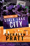 Welcome to Stalk Lake City (The Rhea Jensen Series, #2)