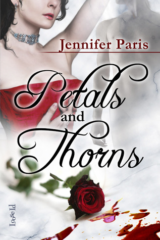 Petals and Thorns