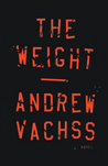The Weight: A Novel