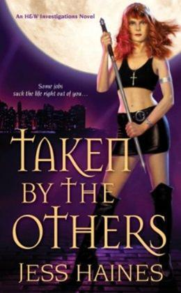 Taken By The Others (H &amp; W Investigations, #2)