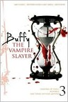 Buffy the Vampire Slayer: Volume 3 (Carnival of Souls; Blooded; One Thing or Your Mother)