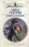 Knight's Possession (Harlequin Presents, #877)