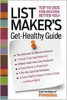 List Maker's Get-Healthy Guide: Top To-Do's for an Even Better You!