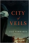 City of Veils: A Novel (Nayir al-Sharqi, #2)
