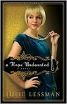 A Hope Undaunted (Winds of Change, #1)
