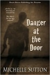 Danger at the Door