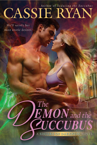 The Demon and the Succubus (A Sisters of Darkness  #2)