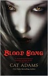 Blood Song (Bloodsinger, #1)