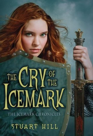 The Cry Of The Icemark (The Icemark Chronicles)