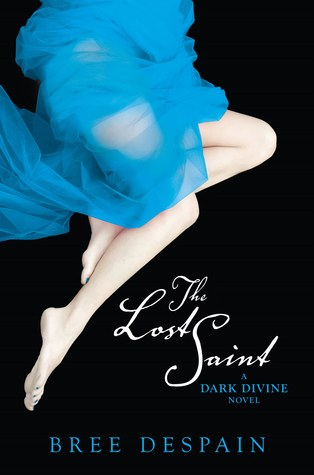 The Lost Saint (Dark Divine,  #2)